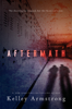 Kelley Armstrong - Aftermath artwork