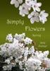Simply Flowers, Spring