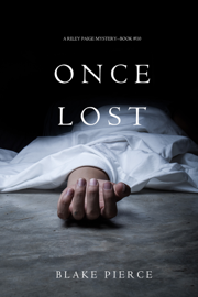 Once Lost (A Riley Paige Mystery—Book 10) book