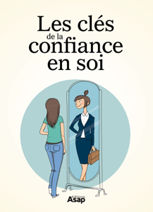 Les clés de la confiance en soi