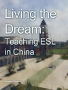 Living The Dream Teaching ESL In China