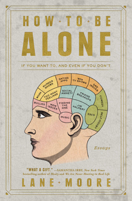 How to Be Alone - Lane Moore book