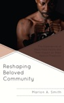 Reshaping Beloved Community