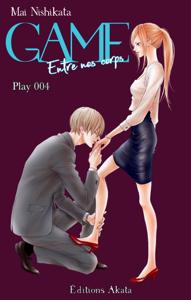 GAME - Entre nos corps - chapitre 4 Couverture de livre