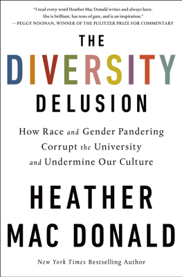 The Diversity Delusion - Heather Mac Donald book