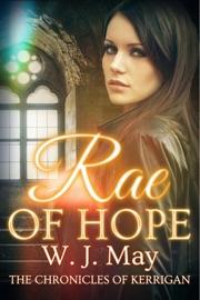 Rae of Hope - W.J. May Book