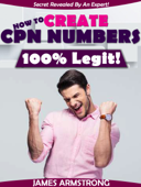 How to Create CPN Numbers, 100% Legit!