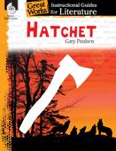 Hatchet: Instructional Guides for Literature