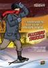 The Snowshoeing Adventure Of Milton Daub, Blizzard Trekker