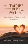 Therapy From The Heart Of A Poet