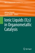 Ionic Liquids (ILs) In Organometallic Catalysis