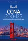 CCNA 200-125 Zosta Administratorem Sieci Komputerowych Cisco