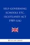 Self-Governing Schools Etc Scotland Act 1989 UK
