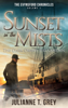 Julianne T. Grey - Sunset in the Mists - The Dark Draws the Curtain  artwork