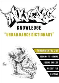 KNOWLEDGE - THE URBAN SKILLZ DICTIONARY
