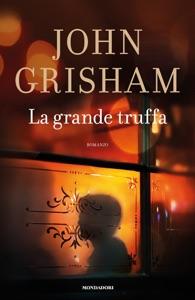 La grande truffa da John Grisham