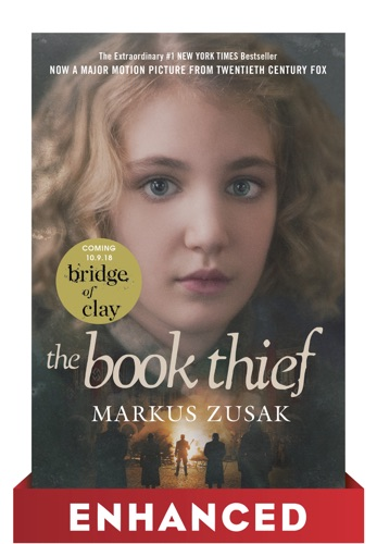 Markus Zusak - The Book Thief: Enhanced Movie Tie-in Edition