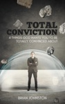 Total Conviction - 4 Things God Wants You To Be Fully Convinced About