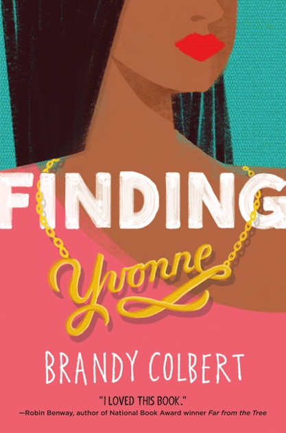 Finding Yvonne By Brandy Colbert On Apple Books