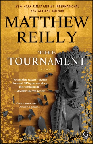 Matthew Reilly - The Tournament