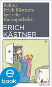 Doktor Erich Kästners Lyrische Hausapotheke