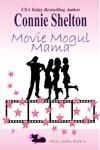 Movie Mogul Mama Heist Ladies Book 3