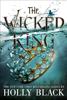 Holly Black - The Wicked King bild