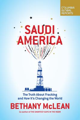 Saudi America - Bethany McLean book