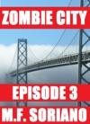 Zombie City Episode 3