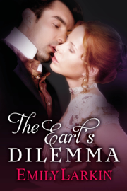 The Earl's Dilemma - Emily Larkin book summary