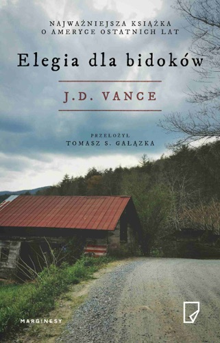 J.D. Vance - Elegia dla bidoków