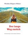 Der Lange Weg Zurck