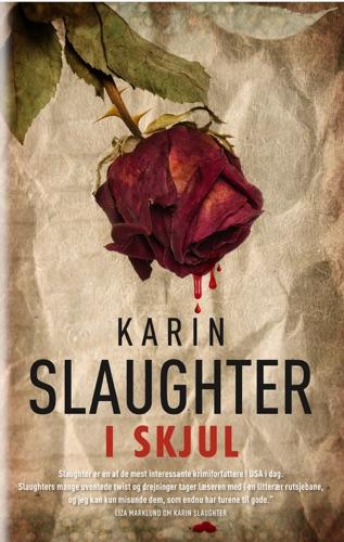 Karin Slaughter - I skjul