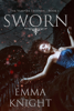 Emma Knight - Sworn (Book #1 of the Vampire Legends)  artwork
