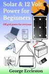 Solar  12 Volt Power For Beginners