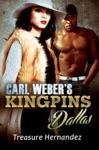 Carl Webers Kingpins Dallas