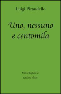 Uno, nessuno e centomila di Luigi Pirandello in ebook Copertina del libro