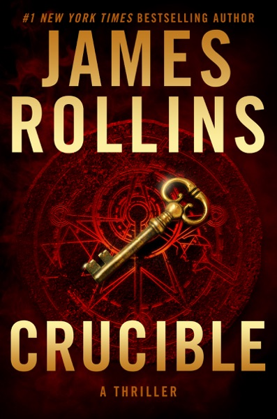 Crucible - James Rollins book cover