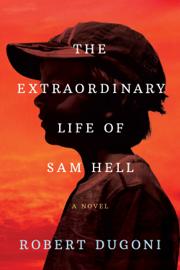 The Extraordinary Life of Sam Hell: A Novel book