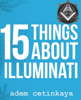Adem Cetinkaya - 15 Things About Illuminati artwork