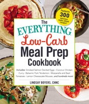 The Everything Low-Carb Meal Prep Cookbook