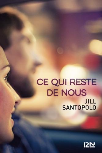 Jill Santopolo - Ce qui reste de nous