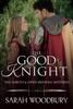 Sarah Woodbury - The Good Knight kunstwerk
