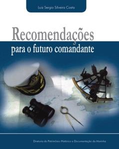 Recomendações para o futuro comandante Book Cover