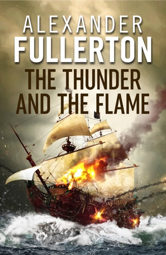 Alexander Fullerton - The Thunder and the Flame