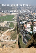The Wealth of the People: Your Neighbor's Wealth