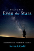 Beyond Even the Stars - Kevin A. Codd