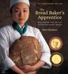 The Bread Bakers Apprentice 15th Anniversary Edition