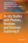In-situ Studies With Photons Neutrons And Electrons Scattering II
