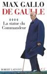 De Gaulle  La Statue Du Commandeur - 1963-1970